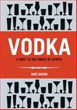 Vodka, Nicholas Faith and Ian Wisniewski, 1853757861
