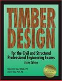 Timber Design for the Civil and Structural Professional Engineering Exams, Kim, Robert H. and Kim, Jai B., 188857786X