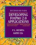 Developing FoxPro 2.0 Applications, Olympia, Peter L. and Cea, Kathy, 0201567865