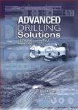 Advanced Drilling Solutions Volume 1 : Lessons from the FSU, Gelfgat, Yakov A. and Gelfgat, Mikhail Y., 0878147861