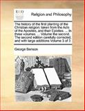 The History of the First Planting of the Christian Religion, George Benson, 1170167861