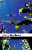 Carson's Silent Spring : A Reader's Guide, Seager, Joni, 1441117865