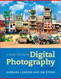 Short Course in Digital Photography, London and London, Barbara, 0205207863