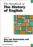 The Handbook of the History of English, , 1405187867