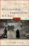 Dictatorship, Imperialism and Chaos : Iraq Since 1989, Abdullah, Thabit A. J., 1842777866