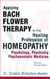 Bach Flower Therapy for Homoeopathic Profession, Boedler Cornelia, 8170217865