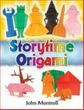 Storytime Origami, John Montroll, 0486467864