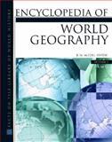 Encyclopedia of World Geography, McColl, R. W., 0816057869