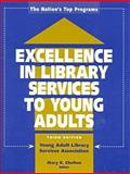 Excellence in Library Services to Young Adults 9780838907863