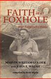 Faith in a Foxhole, Marvin William Golder and John F. Walsh, 0983687862