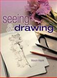 Seeing and Drawing, Mason Hayek, 1402727860