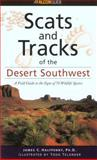 Scats and Tracks of the Desert Southwest, James C. Halfpenny, 1560447869
