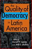 The Quality of Democracy in Latin America, Daniel H. Levine, 1588267865