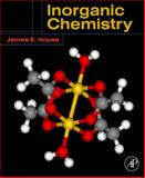 Inorganic Chemistry, House, James E., 0123567866