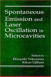 Spontaneous Emission and Laser Oscillation in Microcavities, Hiroyuki Yokoyama, Kikuo Ujihara, 0849337860