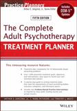 The Complete Adult Psychotherapy Treatment Planner, Jongsma, Arthur E. and Peterson, L. Mark, 111806786X