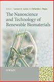 The Nanoscience and Technology of Renewable Biomaterials, , 1405167866
