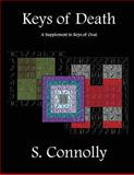 Keys of Death: a Supplement to Keys of Ocat, S. Connolly, 148185786X