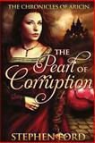 The Pearl of Corruption, Stephen Ford, 1490387862