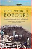 Rebel Without Borders, Marc Vachon and Francois Bugingo, 1550227866