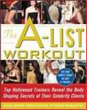 The A-List Workout, Alyssa Shaffer, 0071467866