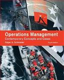 Operations Management : Contemporary Concepts and Cases, Schroeder, Roger G., 0073377864