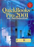 Quickbooks Pro 2001 : An Introduction, Horne, Janet, 0130177865