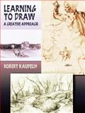 Learning to Draw, Robert Kaupelis, 0486447863