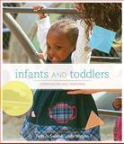 Infants and Toddlers : Curriculum and Teaching, Swim, Terri and Watson, Linda D., 0495807869