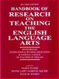 Handbook of Research on Teaching the English Language Arts : Sponsored by the International Reading Association and the National Council of Teachers of English, , 0805837868