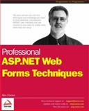 Professional ASP.NET Web Forms Techniques 9781861007865