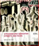 Streets and Faces, Anna Havemann, Clemens Klöckner, Christina Korzen, Annelie Lütgens, 3866787863