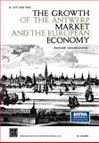 The Growth of the Antwerp Market and the European Economy (fourteenth-Sixteenth Centuries) : III. Graphs, Van der Wee, H., 9401537860