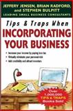 Tips and Traps When Incorporating Your Business, Jensen, Jeffery and Radford, Brian, 0071457860