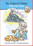 Mr. Putter and Tabby Take the Train, Cynthia Rylant, 0152017860