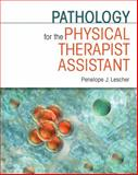 Pathology for the Physical Therapist Assistant, Lescher, Penelope J., 0803607865