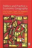 Politics and Practice in Economic Geography, , 1412907861