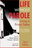Life Without Parole : Living in Prison Today, Hassine, Victor, 1891487868