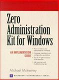 Zero Administration Kit for Windows, McInerney, Michael J., 0130847860