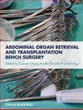 Abdominal Organ Retrieval and Transplantation Bench Surgery, , 0470657863