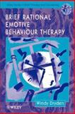 Brief Rational Emotive Behaviour Therapy, Dryden, Windy, 0471957860