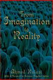 From Imagination to Reality, Ahmed Hulusi, 0595257860