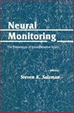 Neural Monitoring : The Prevention of Intraoperative Injury, Salzman, Steven K., 1461267862