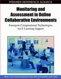 Monitoring and Assessment in Online Collaborative Environments : Emergent Computational Technologies for E-Learning Support, Angel A. Juan, Thanasis Daradoumis, Fatos Xhafa, Santi Caballe, Javier Faulin, 1605667862