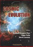 Cosmic Evolution : Paris, France 13 - 17 November 2000, , 9810247869