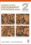 Geography : A Companion to School Experience, Balderstone, David and Lambert, David, 0415437865