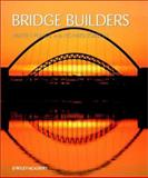 Bridge Builders, Pearce, Martin and Jobson, Richard, 047149786X