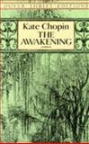 The Awakening, Kate Chopin, 0486277860