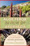 Aloe Ferox - in View of Ayurveda, Sharduli Terwadkar, 1456787861