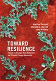 Toward Resilience, Marilise Turnbull and Charlotte Sterrett, 1853397865